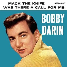 This week in 1959, Bobby Darin scored his second No. 1 in a row with 'Mack The Knife.'
