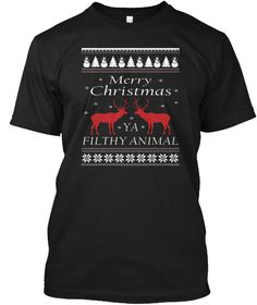 Merry Christmas Ya Filthy Animal T Shirt Black T-Shirt Front