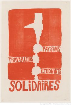A Gallery of Visually Arresting Posters from the May 1968 Paris Uprising Protest Posters, Protest Art, Political Posters, Political Art, Book Cover Design, Book Design, Design Club, Creative Poster Design, Power To The People