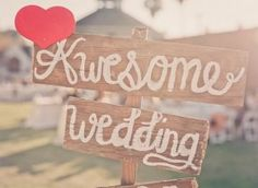 awesome wedding sign