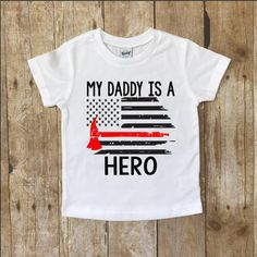 My Daddy is a Hero Firefighter shirt for kids My daddy is a firefighter shirt Baby firefighter shirt - Wify Shirt - Ideas of Wify Shirt - My Daddy is a Hero Firefighter shirt for kids My daddy is a firefighter shirt Baby firefighter sh Firefighter Family, Firefighter Shirts, Firefighter Decor, Firefighters Wife, Firefighter Quotes, Volunteer Firefighter, Dad To Be Shirts, Boys Shirts, Tee Shirts