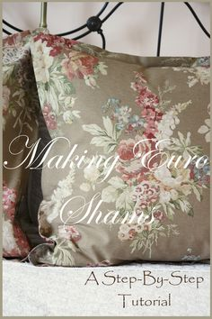 Making Euro Shams Sewing Hacks, Sewing Tutorials, Sewing Crafts, Sewing Projects, Sewing Patterns, Sewing Tips, Quilt Patterns, Craft Projects, Diy Crafts