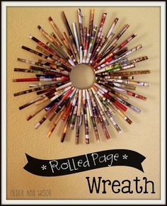 older and wisor: how to make a rolled page wreath {for free} - Newspaper Crafts Recycled Magazines, Recycled Books, Recycled Crafts, Rolled Paper Wreath, Rolled Paper Art, Paper Wreaths, Rolled Magazine Art, Old Magazine Crafts, Book Page Crafts