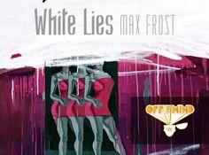 Oggi dò il via alla mia Rubrica Musicale, OFFTHESOUNDTRACK. Oggi la soundtrack proposta è White Lies di Max Frost.  http://ow.ly/zFQXB #offthemind #offthesoundtrack #music #musica #soundtrack