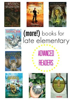 10 (more!) books and series for advanced 3rd, 4th, and 5th grade readers.