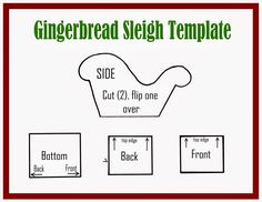 LilaLoa: Gingerbread Sleigh Tutorial and Template                                                                                                                                                                                 More