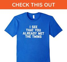 Mens I See That You Already Met The Twins T-Shirt funny saying 2XL Royal Blue - Funny shirts (*Amazon Partner-Link)