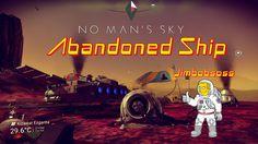 No Man's Sky Abandoned ship and Easy Credits!!