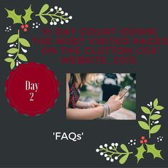 Day 2 of our 31 Day Countdown of our most popular content! Link to FAQs here: http://www.cluttoncox.co.uk/site/faqs/