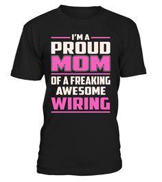 Wiring Proud MOM Job Title T-Shirt #Wiring