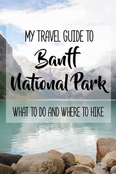 My Travel Guide to Banff National Park: What To Do and Where to Hike Banff National Park is an incredibly gorgeous national park in Canada located in Rocky Mountains of Alberta. It features pristine wilderness, breathtaking natural beauty (mountains, fo Rocky Mountains, British Columbia, Montreal, Vancouver, Parc National De Banff, Ottawa, Voyage Canada, Alberta Travel, Viajes