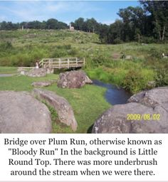 Plum Run-I struggled  to see this little creek. I'm sure it was just being overwhelmed with great joy to be at this historic landmark.  But now I see that it still exists.