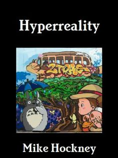 Hyperreality (The God Series) by Mike Hockney, http://www.amazon.com/dp/B008NYCW1U/ref=cm_sw_r_pi_dp_xDM0rb07HJHX0