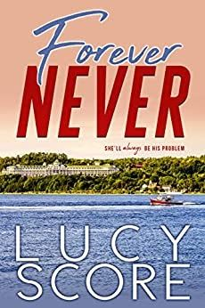 Forever Never by Lucy Score Free Slow Burn, Mackinac Island, Romance Novels, Book Club Books, Scores, Book Review, How To Find Out, Comedy, How Are You Feeling