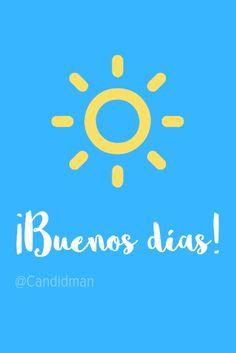 ¡Buenos días! @candidman #Frases #Motivacion #BuenosDias #Buenos #Dias #Sol #Candidman