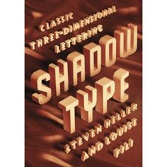 Designers often look to the past for ways to enliven their projects. Letters with relief and shadow have long been an effective way to add spectacle or intrigue to otherwise mundane words. Introduced in metal type as early as 1815, shadow typefaces were