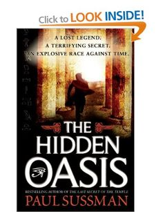 The Hidden Oasis: Amazon.co.uk: Paul Sussman: Books