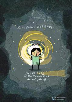 Ser un faro en la tempestad #FrasesQueIluminan