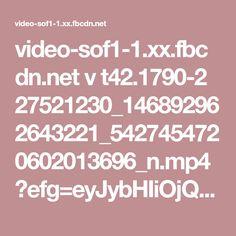 video-sof1-1.xx.fbcdn.net v t42.1790-2 27521230_146892962643221_5427454720602013696_n.mp4?efg=eyJybHIiOjQxMiwicmxhIjo1MTIsInZlbmNvZGVfdGFnIjoic3ZlX3NkIn0%3D&oh=419981217054b51f5be474f5ddb93d0d&oe=5A736E3B