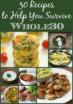Tips and Tricks for Surviving Whole30 plus 30 amazing recipes