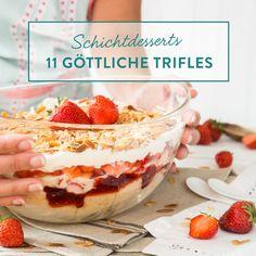 11 sündhaft leckere Schichtdessert, die bereit sind dir mit Gebäck, Creme und Früchten Schicht für Schicht die Sinne zu vernebeln.