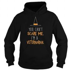 Cool Veterinarian Halloween TShirt  You cant scare me  Shirts & Tees