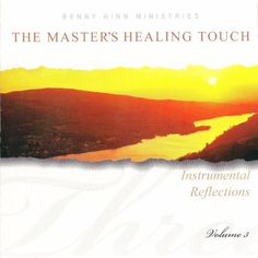 The Master's Healing Touch - Instrumental Reflections - #3 ~ Benny Hinn Ministries, http://www.amazon.com/dp/B000V4Q4SW/ref=cm_sw_r_pi_dp_S3o2pb1AR4D28