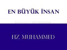 En buyuk insan Hazreti Muhammed