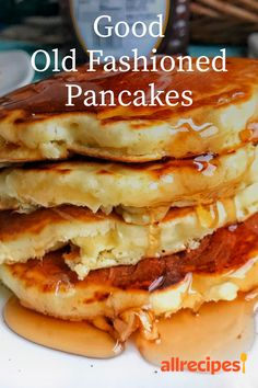 Good Old Fashioned Pancakes Recipe All Recipes Pancakes, Best Homemade Pancakes, Best Pancake Recipe, Pancakes Easy, Breakfast Pancakes, Breakfast Dishes, Brunch Recipes, Fluffy Pancakes, Mexican Breakfast Recipes