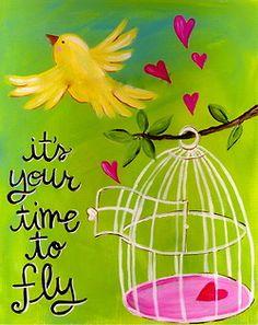 Art - Words - Inspiration  - Quote  It's your time to fly. E' il tuo tempo per volare.