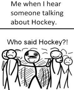 Who said Hockey!?