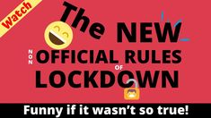 Here are the (non) official LOCKDOWN guidelines funny if it wasn't so true
