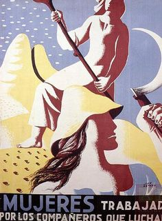 War Spanish Civil Spain Republican Women Fight Vintage Advertising Poster for sale online Chinese Propaganda Posters, Propaganda Art, Protest Posters, Political Posters, Communist Propaganda, Vintage Advertising Posters, Vintage Advertisements, Vintage Posters, Revolution Poster