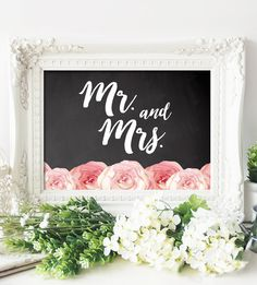 Rustic Chalkboard Floral Wedding Sign - Mr. and Mrs. - Instant Download Printable