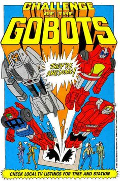 Leader 1 and the gang...in Challenge of the Gobots