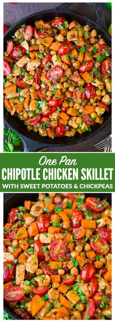 One Pan Chipotle Chicken Skillet with sweet potatoes, chickpeas, and tomatoes. An easy, healthy, all-in-one meal that's ready in 30 minutes! Sweet Potato Recipes, Healthy Chicken Recipes, Turkey Recipes, Healthy Cooking, Healthy Dinner Recipes, Real Food Recipes, Healthy Eating, Cooking Recipes, Healthy Foods