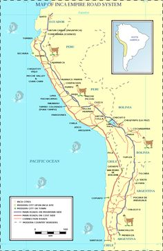 Map of the Ancient Inca Empire Road System ( still in function )