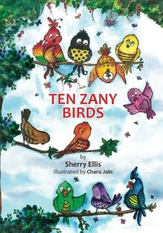 "Read ""Ten Zany Birds"" by Sherry Ellis available from Rakuten Kobo. Ten zany birds have a party in a tree, singing and dancing. Band Name Generator, New Books, Good Books, Bookshelves Kids, Bird Book, Paper Book, Pen And Paper, Stories For Kids, Read Aloud"