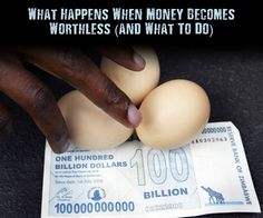 What Happens When Money Becomes Worthless (and What To Do) - Paper money in itself is really a false system of security, if SHTF paper money could be useless in every day commodity or survival. So it would seem smart to have what is called sustainable goods, which could mean anything of value for barter, trade or alternative form of currency.
