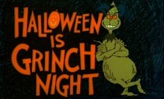 The evil Grinch who stole Christmas is back to steal Halloween! It's Grinch night and all over Whoville, a horrible storm has started which gives the Grinch . Best Halloween Movies, Retro Halloween, Halloween Cartoons, Halloween Quotes, Halloween Pictures, Fall Halloween, Happy Halloween, Holiday Movies, Halloween Stuff