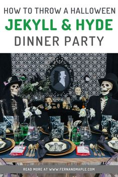 How to throw a Jekyll and Hyde themed Halloween Dinner Party! Let out your inner wild side with these ideas for backdrop, decorations, place settings, DIY place cards, fun laboratory drinks, and more! Find everything you need now at fernandmaple.com.