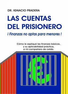 Las Cuentas del Prisionero Bar Chart, Reading, Books, Html, Free Books, Financial Statement, Finance, Livros, Libros