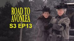 Road To Avonlea - Old Friends, Old Wounds (Season 3, Episode 13) (+playl...