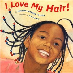 7 Awesome Kids Books on Natural Hair and Brown Girl Beauty | Essence.com