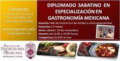 Diplomado sabatino en especialización en Gastronomía Mexicana / ESGAMEX / DF / Inicia 24 Nov 12
