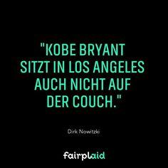 """""""Ich wusste: Kobe Bryant sitzt in L.A. auch nicht auf der Couch. Also bin ich wieder in die Halle."""" Wenn Kobe in einem Spiel schlecht getroffen hat ist er noch in der Nacht in die Halle und hat solange auf den Korb geworfen bis er seinen Wurf wieder hatte. Was für eine Legende. Work beats talent! Wer traininiert noch so hart? #dirknowitzki #derperfektewurf #kobebryant #motivation #trainhard #workbeatstalent #legende"""