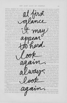 ... always look again.
