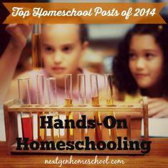 NextGen Homeschool / Top Homeschool Posts of 2014: Hands-On Homeschooling Ideas