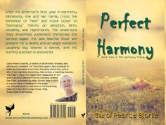 Perfect Harmony by Carol Pearce Bjorlie released March 2015  Order your own cover:  http://suzettevaughn.wix.com/suzettevaughn#!author-advice--assistance/c22hz