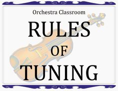 How to teach students to tune their instruments in the orchestra classroom.